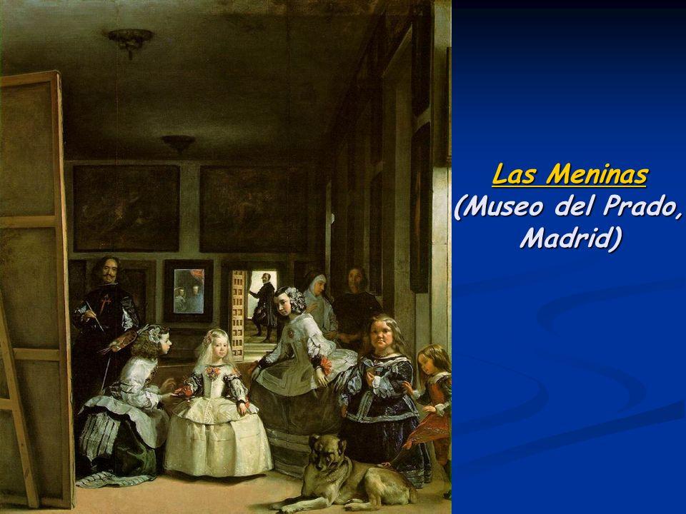 Las Meninas Las Meninas (Museo del Prado, Madrid) Las Meninas