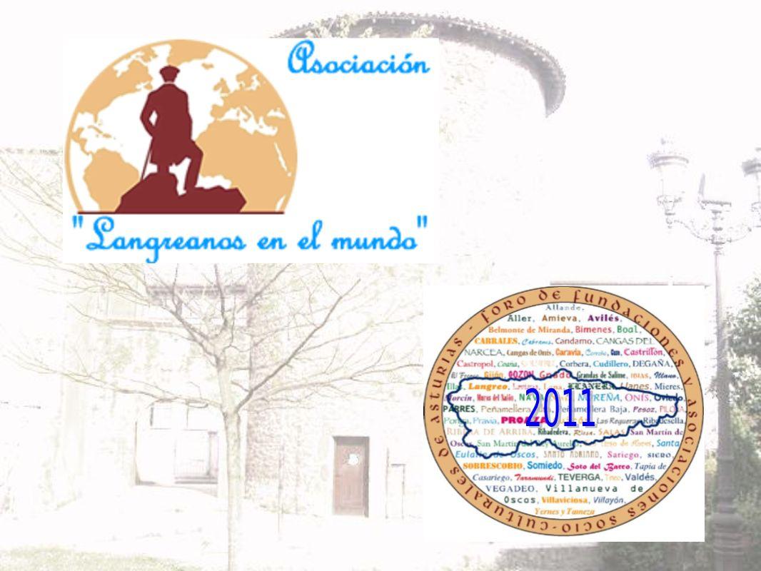 2 de Julio de 2011 IV FORO FUNDACIONES Y ASOCIACIONES SOCIO-CULTURALES DE ASTURIAS LANGREO