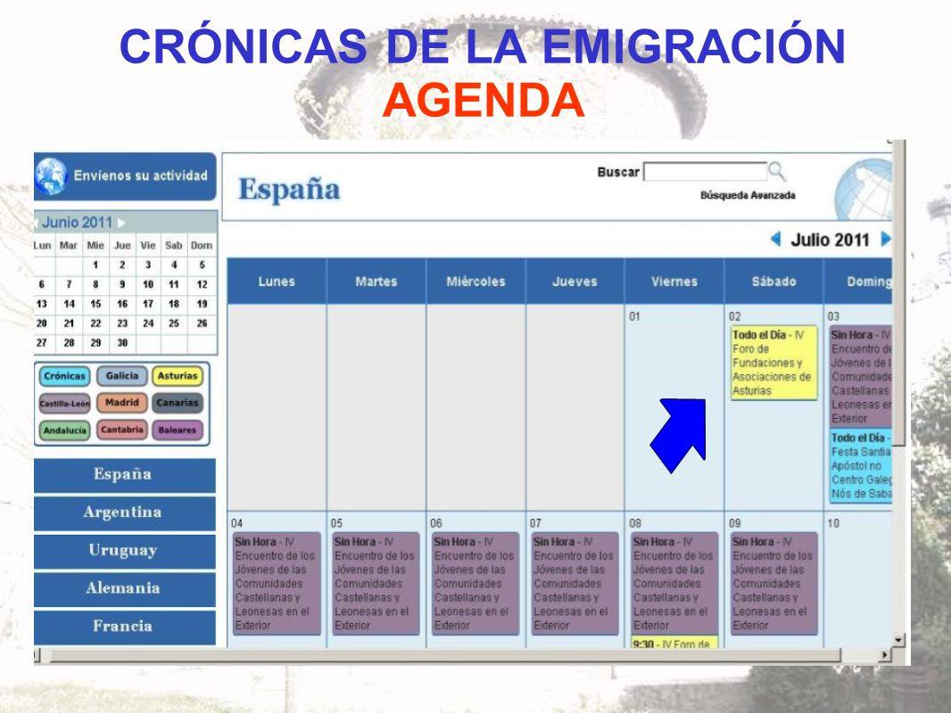 CRÓNICAS DE LA EMIGRACIÓN AGENDA