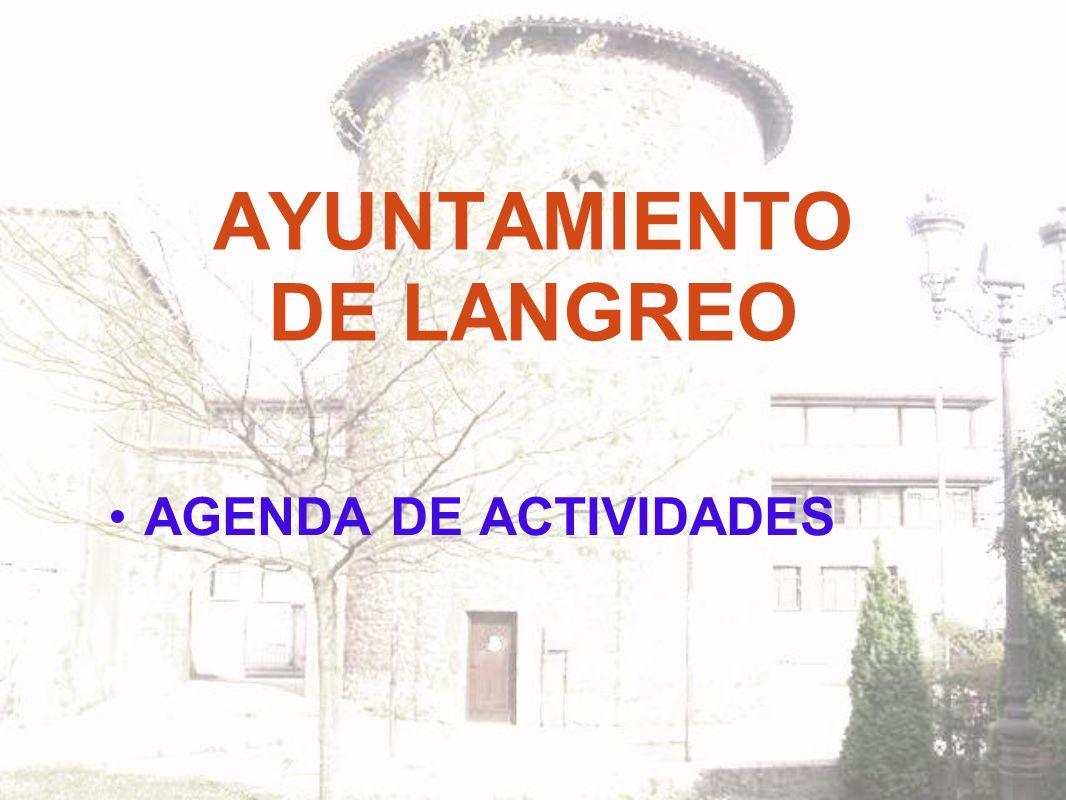AYUNTAMIENTO DE LANGREO AGENDA DE ACTIVIDADES