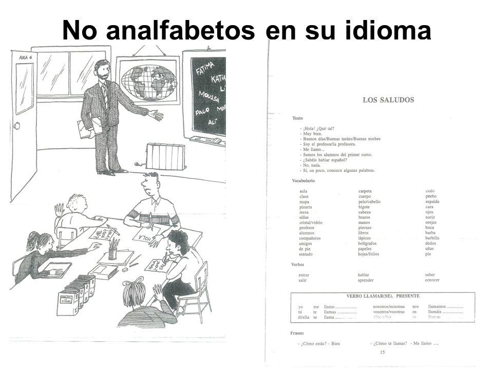 No analfabetos en su idioma