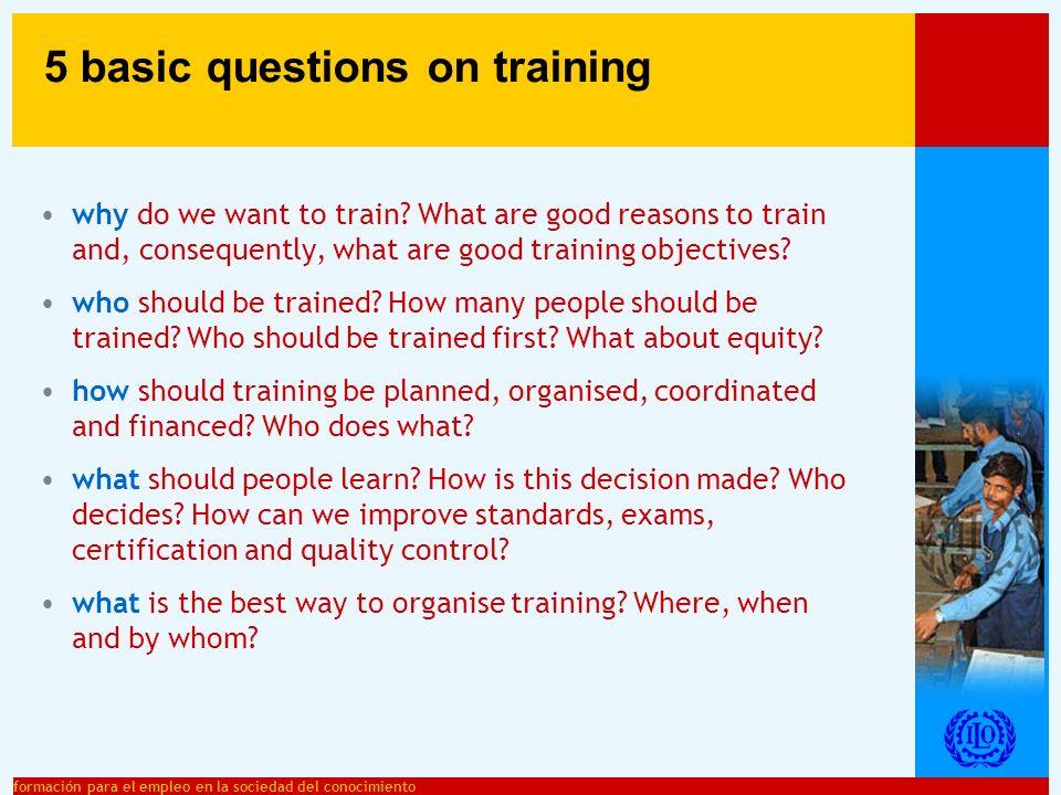 formación para el empleo en la sociedad del conocimiento why do we want to train.