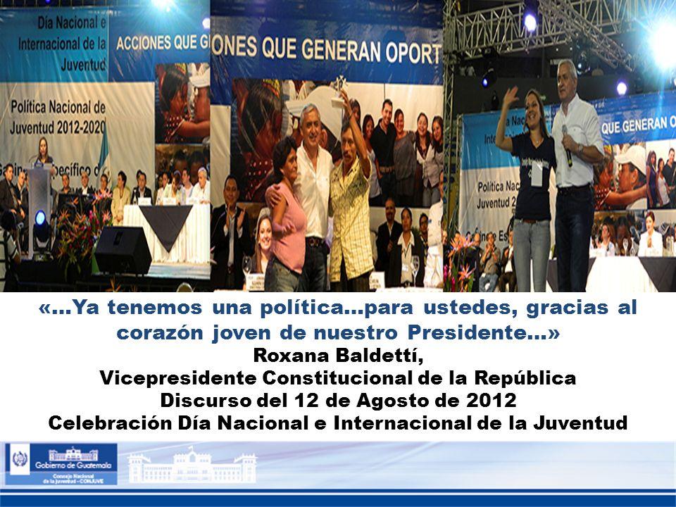 «…Ya tenemos una política…para ustedes, gracias al corazón joven de nuestro Presidente…» Roxana Baldettí, Vicepresidente Constitucional de la Repúblic