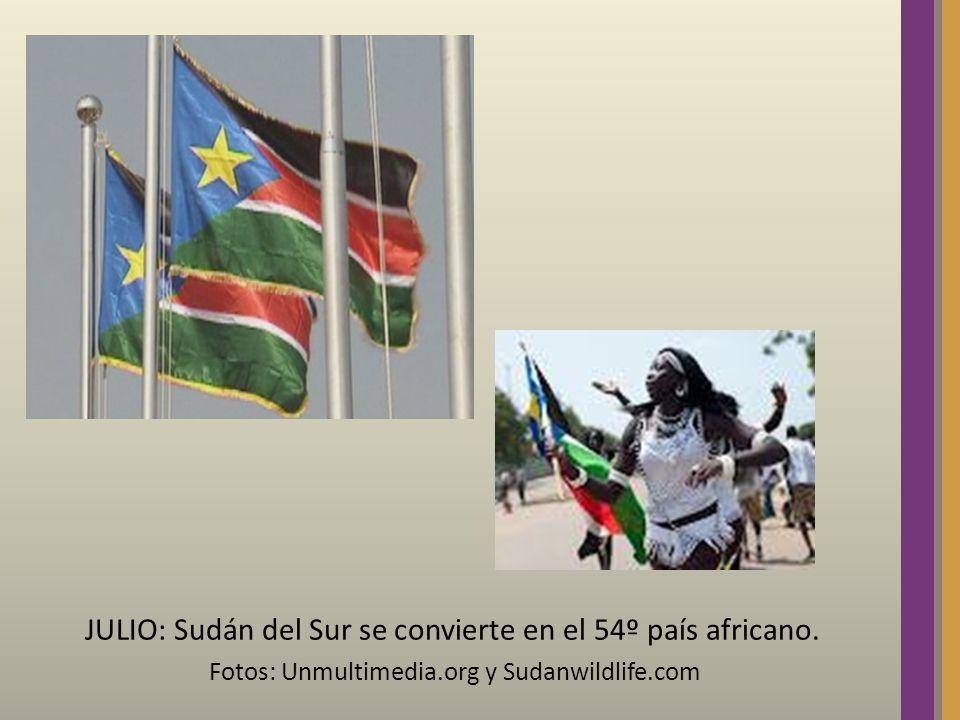 JULIO: Sudán del Sur se convierte en el 54º país africano. Fotos: Unmultimedia.org y Sudanwildlife.com