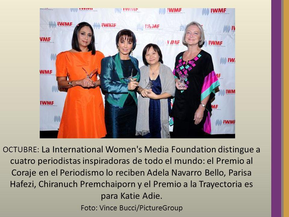 OCTUBRE: La International Women's Media Foundation distingue a cuatro periodistas inspiradoras de todo el mundo: el Premio al Coraje en el Periodismo
