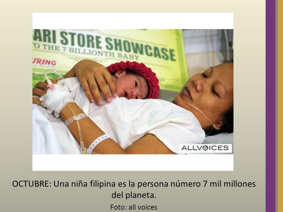 OCTUBRE: Una niña filipina es la persona número 7 mil millones del planeta. Foto: all voices