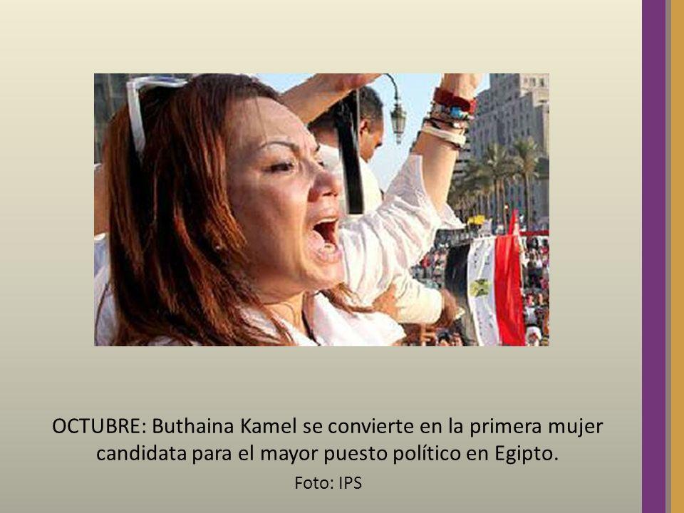 OCTUBRE: Buthaina Kamel se convierte en la primera mujer candidata para el mayor puesto político en Egipto. Foto: IPS