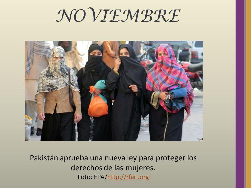 NOVIEMBRE Pakistán aprueba una nueva ley para proteger los derechos de las mujeres. Foto: EPA/http://rferl.orghttp://rferl.org