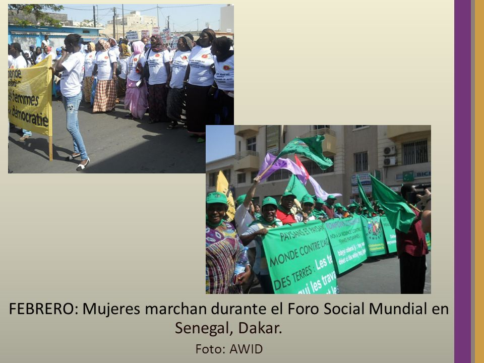 FEBRERO: Mujeres marchan durante el Foro Social Mundial en Senegal, Dakar. Foto: AWID