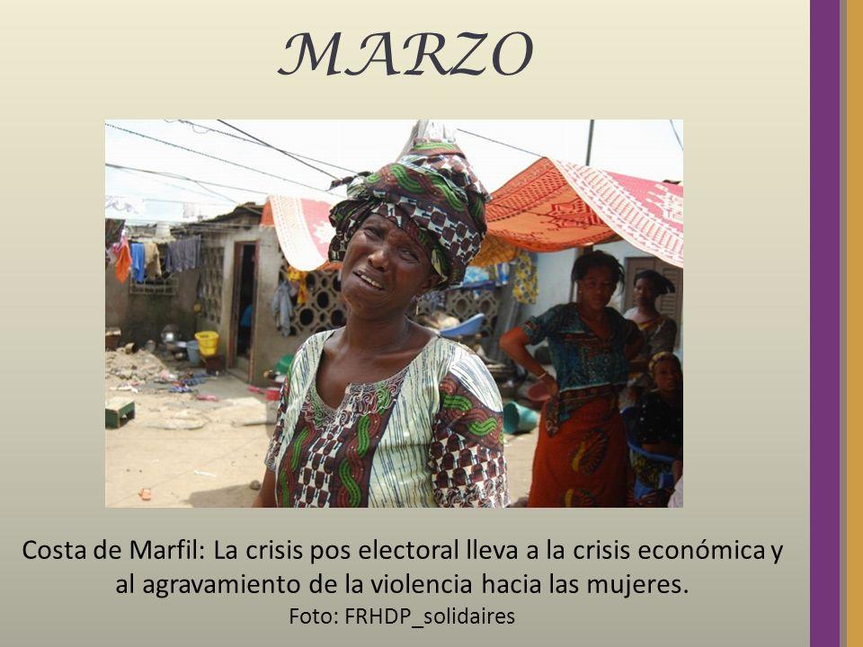 MARZO Costa de Marfil: La crisis pos electoral lleva a la crisis económica y al agravamiento de la violencia hacia las mujeres. Foto: FRHDP_solidaires