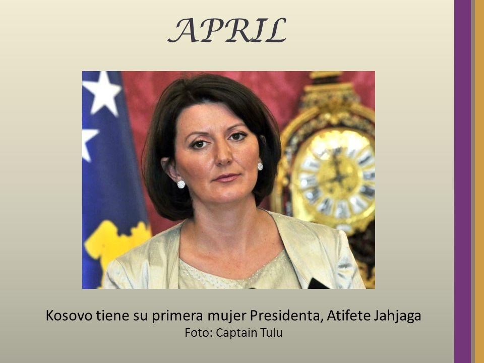 APRIL Kosovo tiene su primera mujer Presidenta, Atifete Jahjaga Foto: Captain Tulu