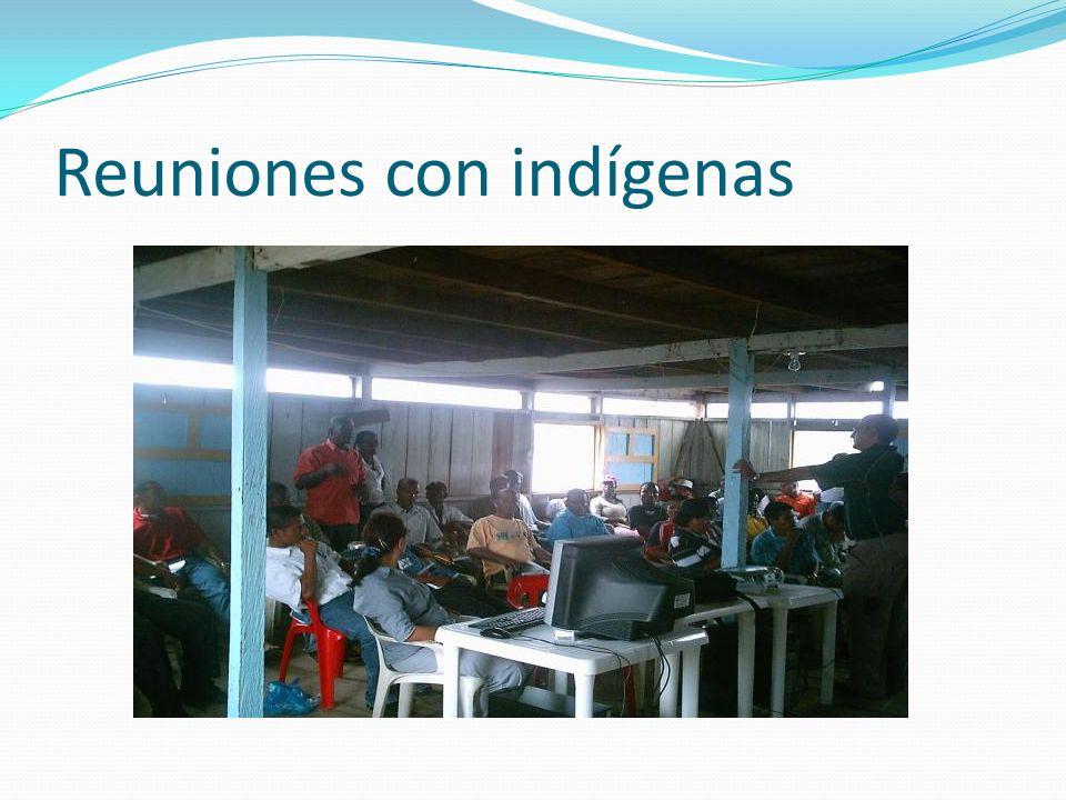 Reuniones con indígenas