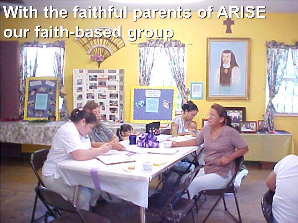 With the faithful parents of ARISE our faith-based group