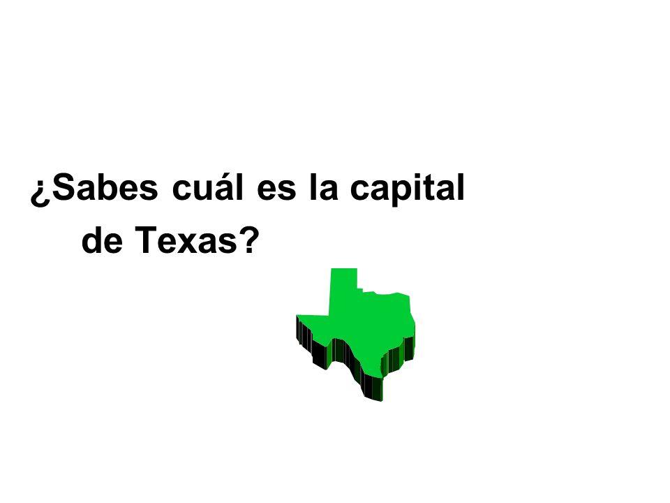 ¿Sabes cuál es la capital de Texas?