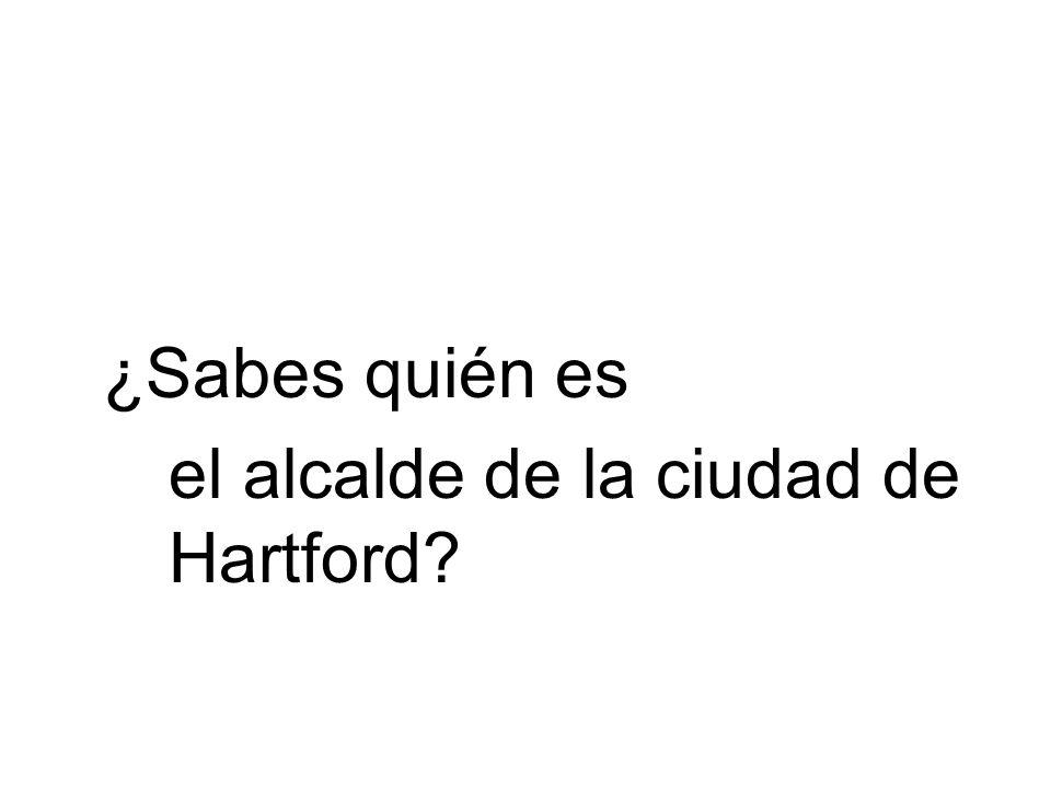 ¿Sabes quién es el alcalde de la ciudad de Hartford?