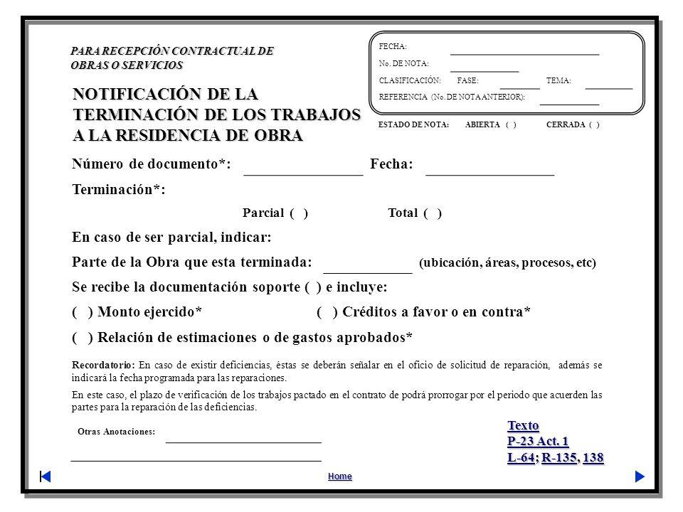 Otras Anotaciones: PARA RECEPCIÓN CONTRACTUAL DE OBRAS O SERVICIOS Home FECHA: No. DE NOTA: CLASIFICACIÓN:FASE:TEMA: REFERENCIA (No. DE NOTA ANTERIOR)