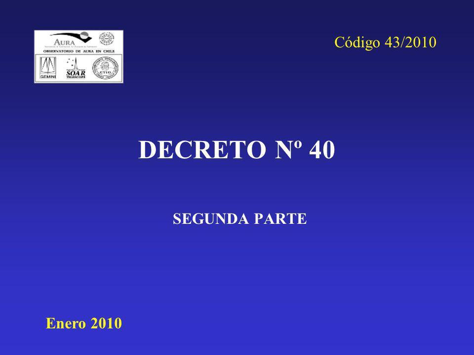 DECRETO Nº 40 SEGUNDA PARTE Enero 2010 Código 43/2010