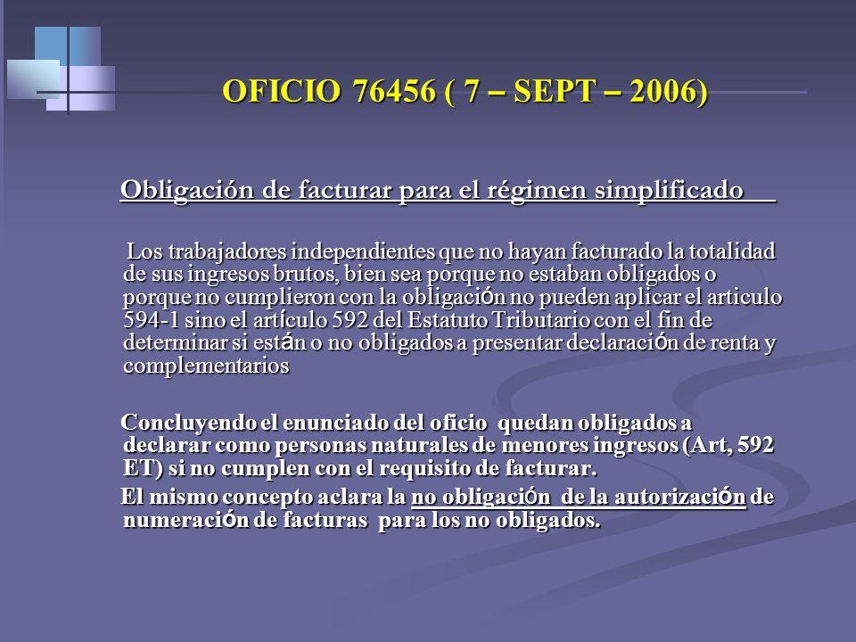 REQUISITOS DE LAS PERSONAS NATURALES PARA SER NO DECLARANTES -2008 – Art. 592 Et y ss- Consignaciones Consignaciones No se computan cheques devueltos,