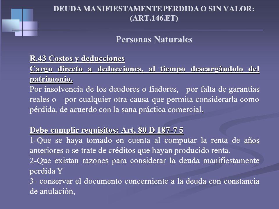 Grupo 13 Deudores -Personas Naturales R-32 –Valor Patrimonial Art.270 Et El Valor Nominal (La provisión es para los contribuyentes que lleven contabil