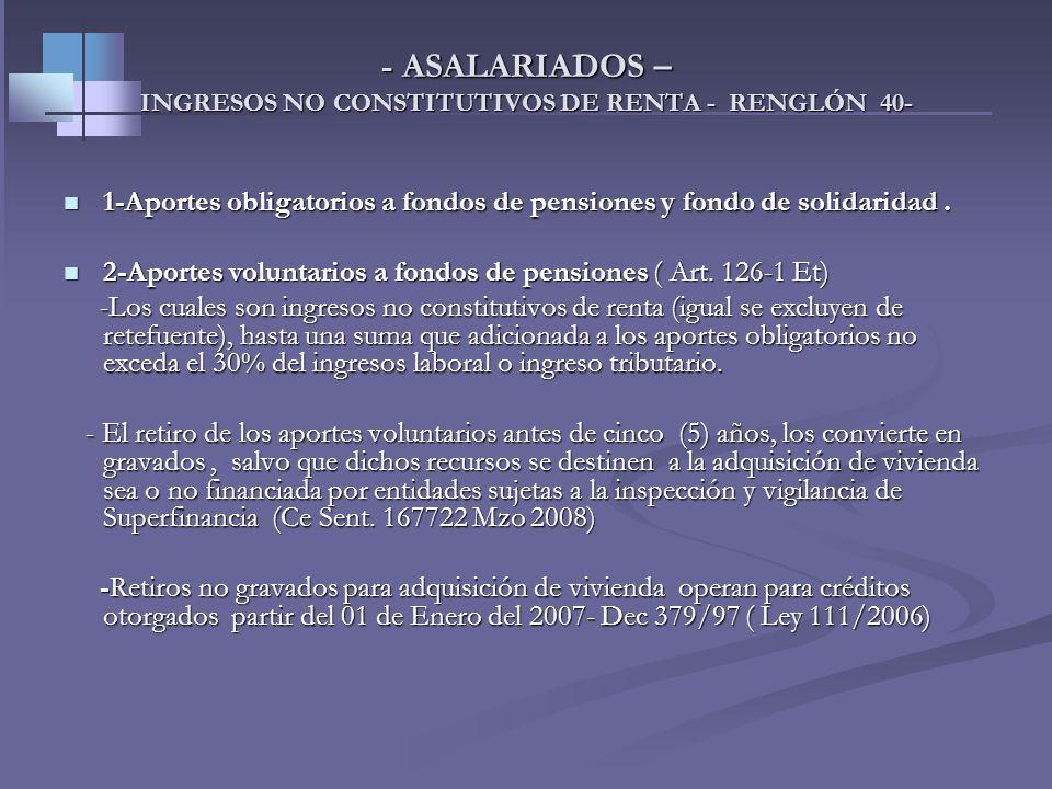 INGRESOS, COSTOS Y DEDUCCIONES Renglones de la Declaración de Renta Ingresos R.35. Salarios y demás pagos laborales R.36. Honorarios comisiones y serv