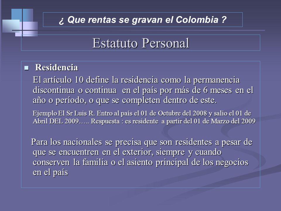 Estatuto Personal – Art.9-10 Et Circunstancias personales del sujeto, independientemente de su ubicación espacial, bajo este estatuto el Estado impone