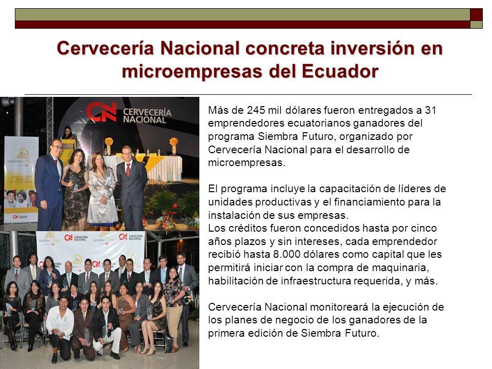 Cervecería Nacional concreta inversión en microempresas del Ecuador Más de 245 mil dólares fueron entregados a 31 emprendedores ecuatorianos ganadores