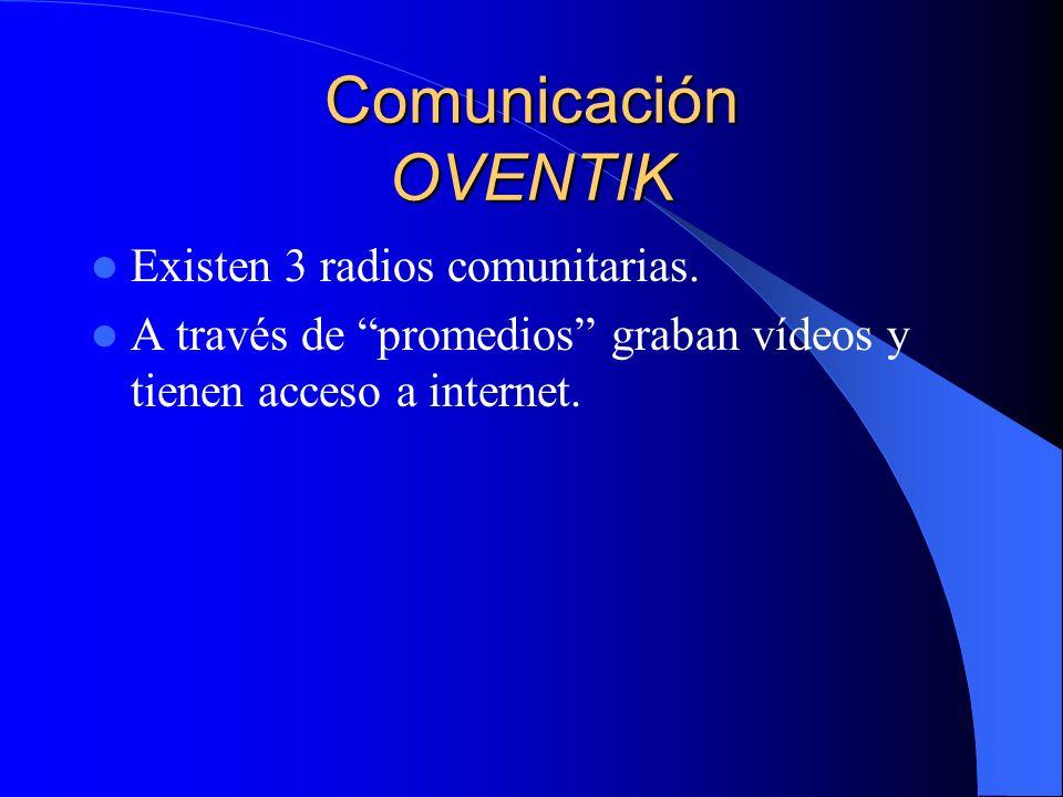 Comunicación LA GARRUCHA Hay 2 radios comunitarias, que también son escuchadas por comunidades no zapatistas.