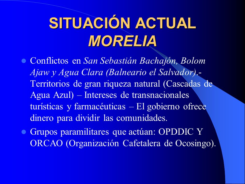 SITUACIÓN ACTUAL ROBERTO BARRIOS Desalojos y agresiones en Choles de Tumbalá- La Xinich Oficial, grupo organizado por el gobierno para intentar legalizar la tierra y arrebatársela a las BAZ, que la han vuelto a recuperar.