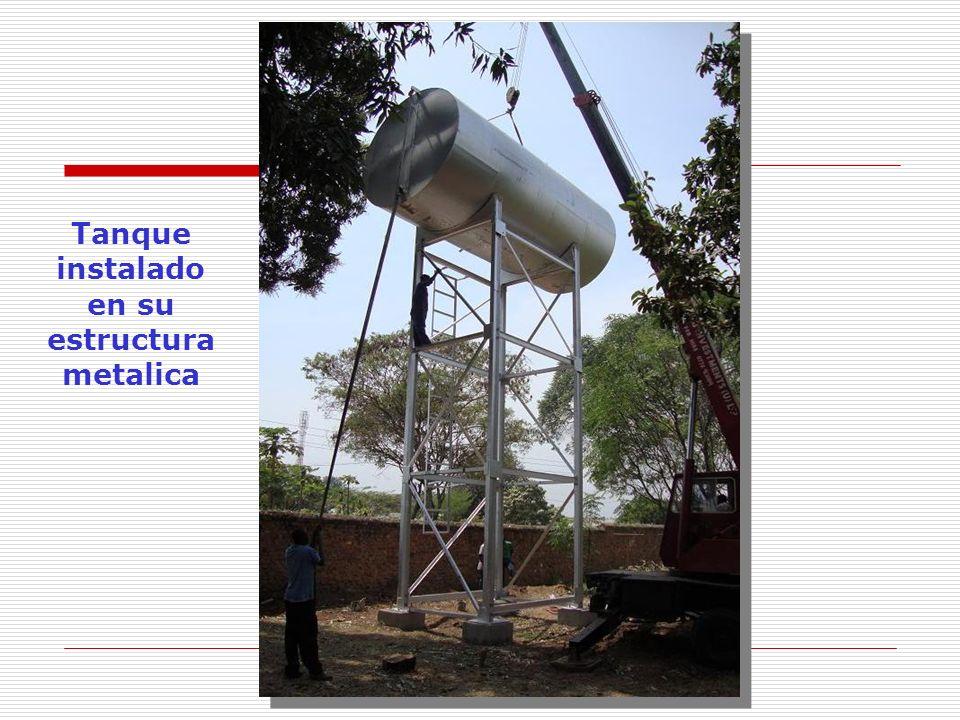 Tanque instalado en su estructura metalica
