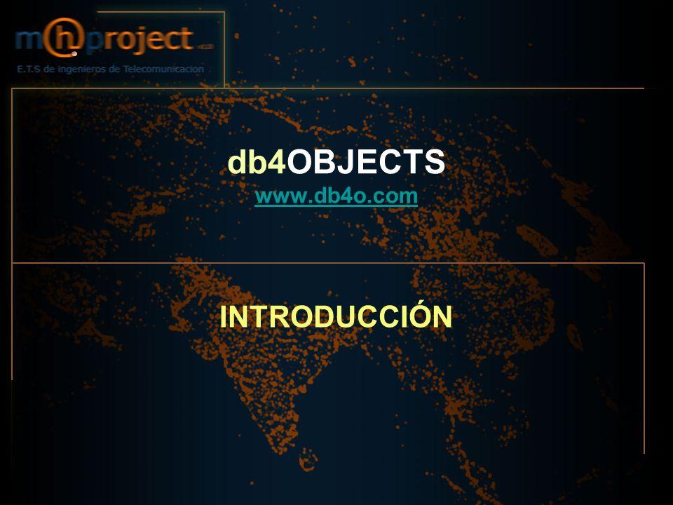 db4OBJECTS www.db4o.com www.db4o.com INTRODUCCIÓN