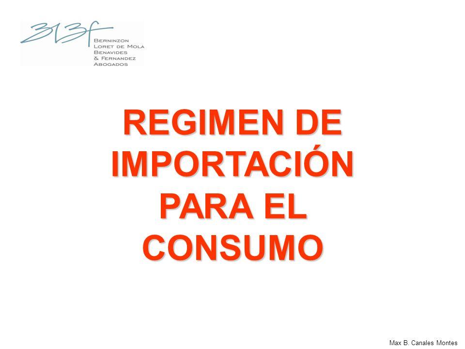 REGIMEN DE IMPORTACIÓN PARA EL CONSUMO