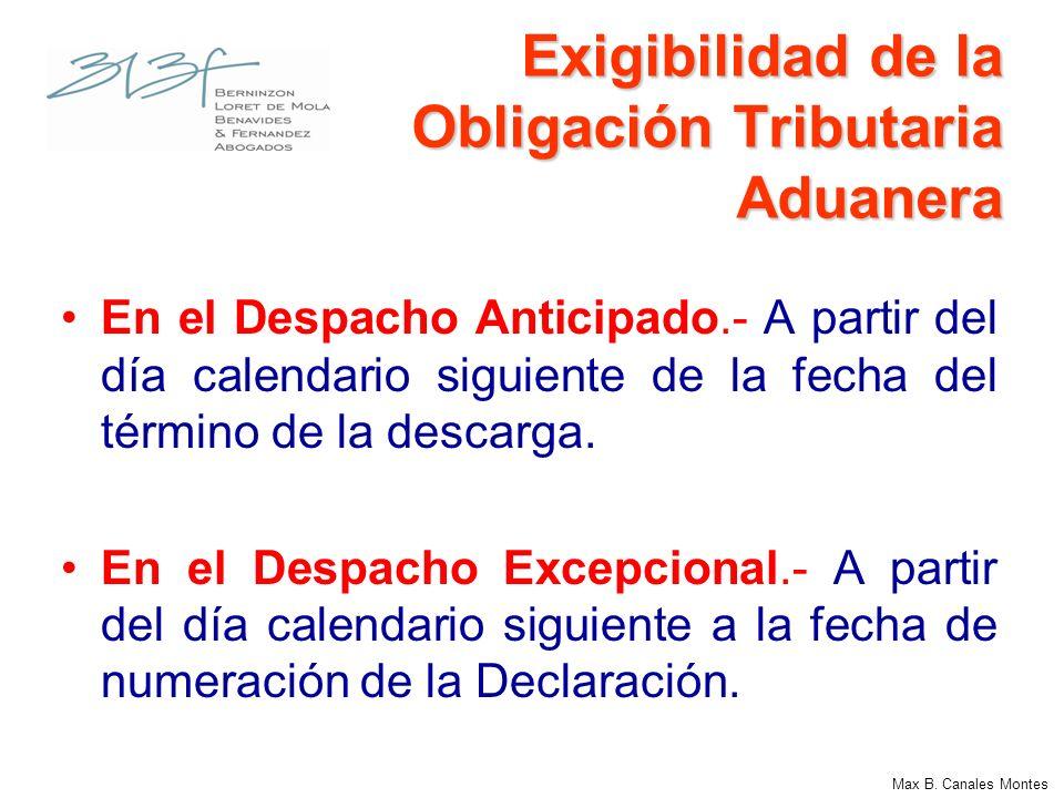 Exigibilidad de la Obligación Tributaria Aduanera En el Despacho Anticipado.- A partir del día calendario siguiente de la fecha del término de la desc