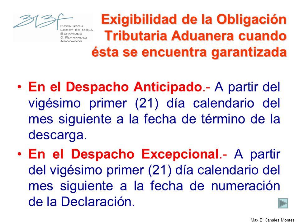 Exigibilidad de la Obligación Tributaria Aduanera cuando ésta se encuentra garantizada En el Despacho Anticipado.- A partir del vigésimo primer (21) d