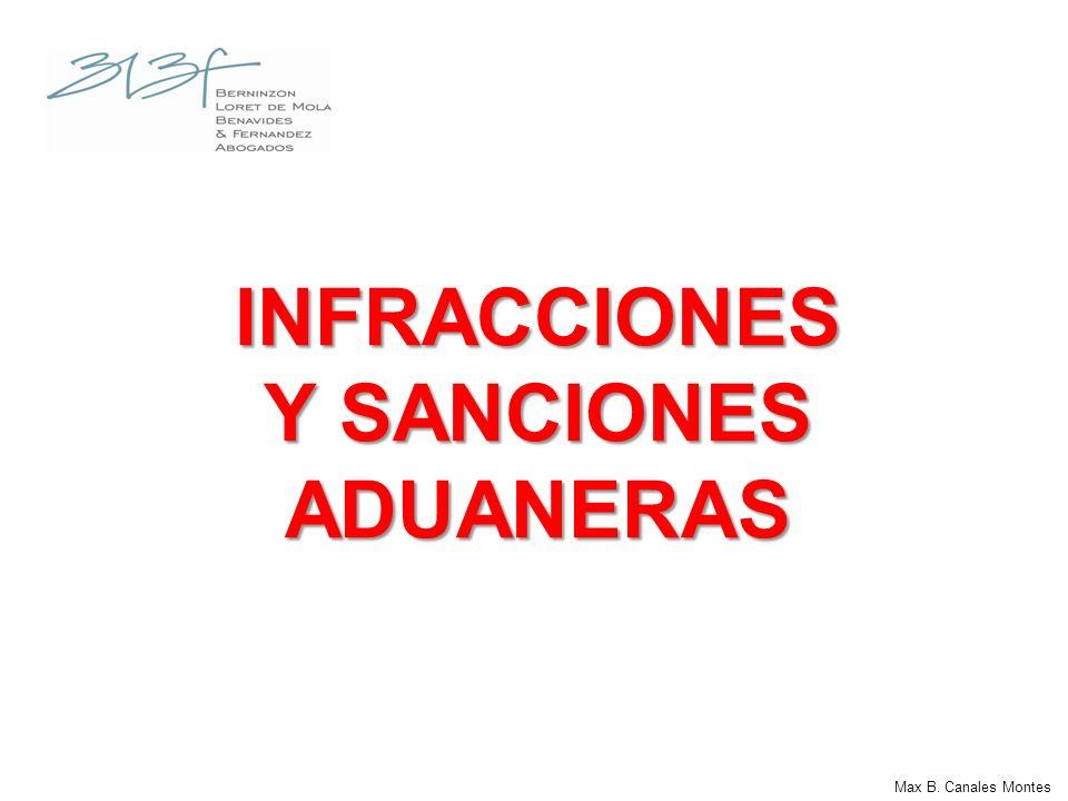 Max B. Canales Montes INFRACCIONES Y SANCIONES ADUANERAS
