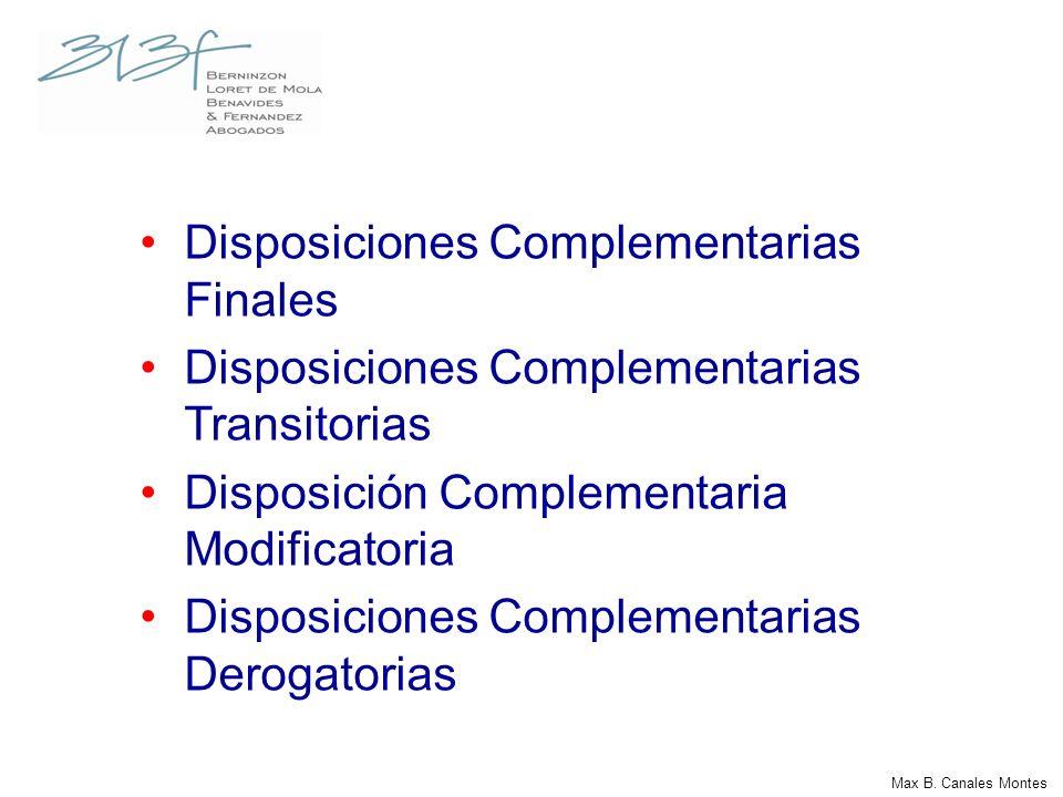 Disposiciones Complementarias Finales Disposiciones Complementarias Transitorias Disposición Complementaria Modificatoria Disposiciones Complementaria
