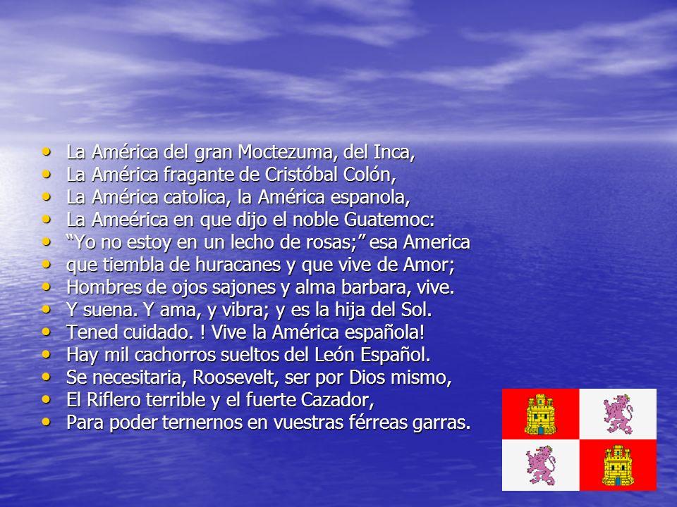 La América del gran Moctezuma, del Inca, La América del gran Moctezuma, del Inca, La América fragante de Cristóbal Colón, La América fragante de Crist