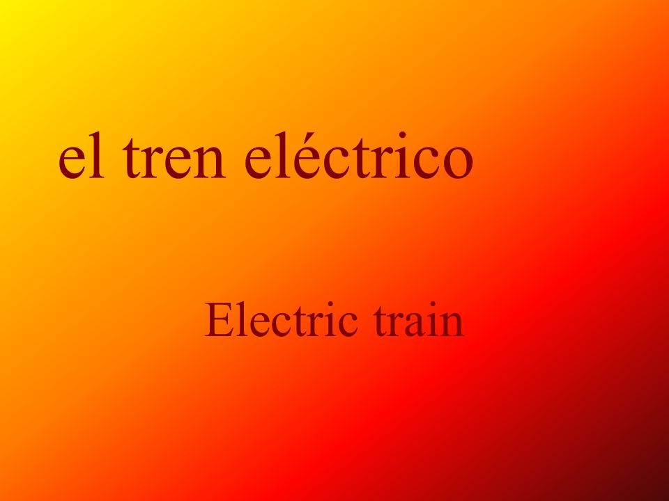 el tren eléctrico Electric train