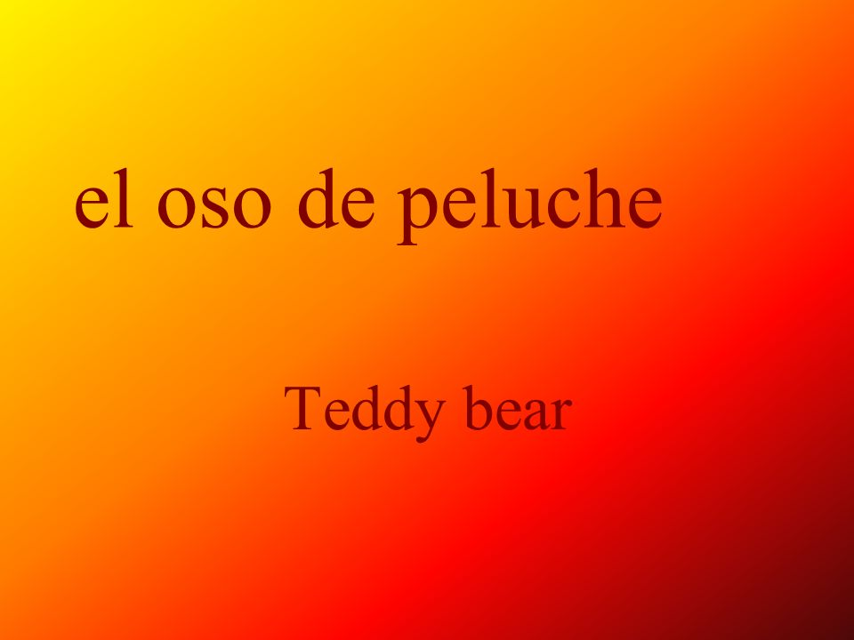 el oso de peluche Teddy bear