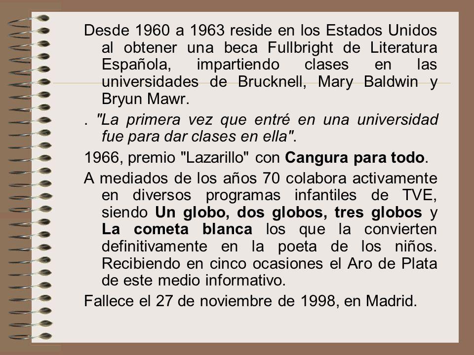 Desde 1960 a 1963 reside en los Estados Unidos al obtener una beca Fullbright de Literatura Española, impartiendo clases en las universidades de Bruck