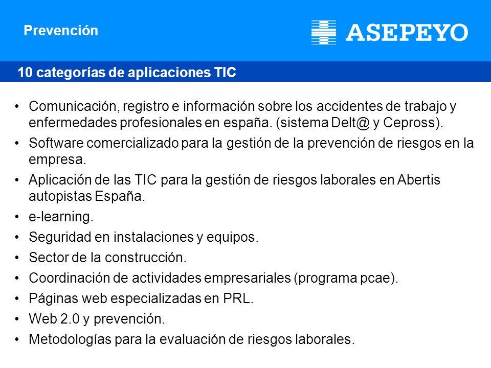 Prevención 10 categorías de aplicaciones TIC Comunicación, registro e información sobre los accidentes de trabajo y enfermedades profesionales en espa