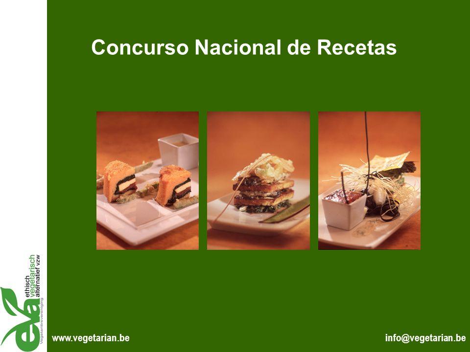 info@vegetarian.bewww.vegetarian.be Concurso Nacional de Recetas