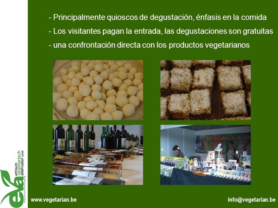 info@vegetarian.bewww.vegetarian.be - Principalmente quioscos de degustación, énfasis en la comida - Los visitantes pagan la entrada, las degustacione