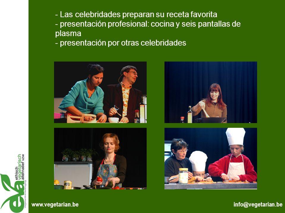 info@vegetarian.bewww.vegetarian.be - Las celebridades preparan su receta favorita - presentación profesional: cocina y seis pantallas de plasma - pre