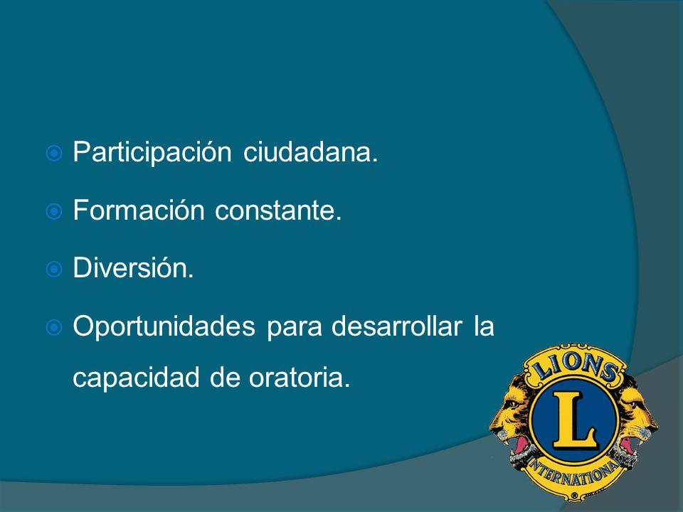 Participación ciudadana. Formación constante. Diversión. Oportunidades para desarrollar la capacidad de oratoria.