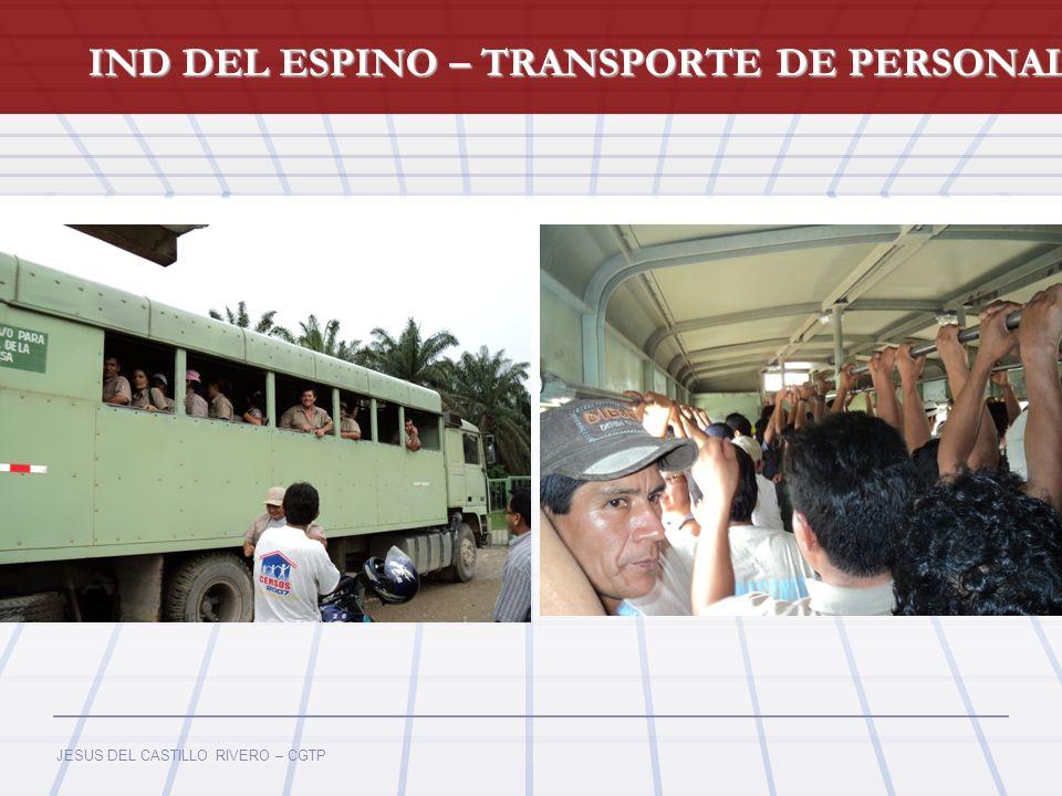 JESUS DEL CASTILLO RIVERO – CGTP IND DEL ESPINO – TRANSPORTE DE PERSONAL