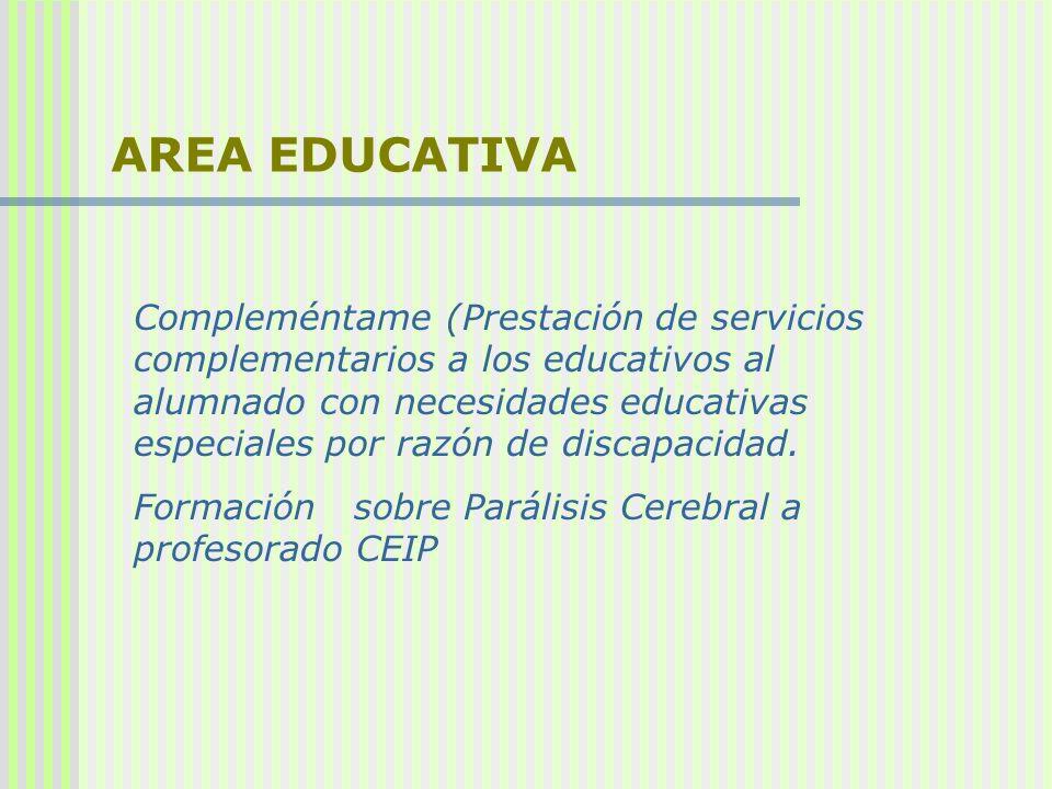 AREA EDUCATIVA Compleméntame (Prestación de servicios complementarios a los educativos al alumnado con necesidades educativas especiales por razón de