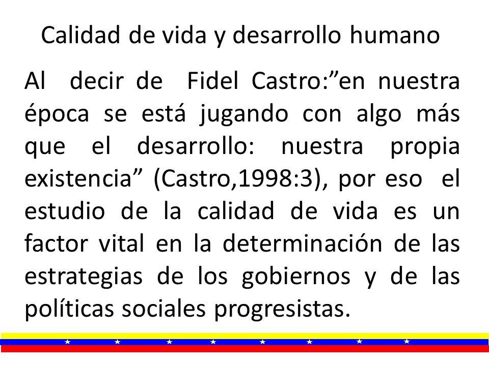 Al decir de Fidel Castro:en nuestra época se está jugando con algo más que el desarrollo: nuestra propia existencia (Castro,1998:3), por eso el estudi
