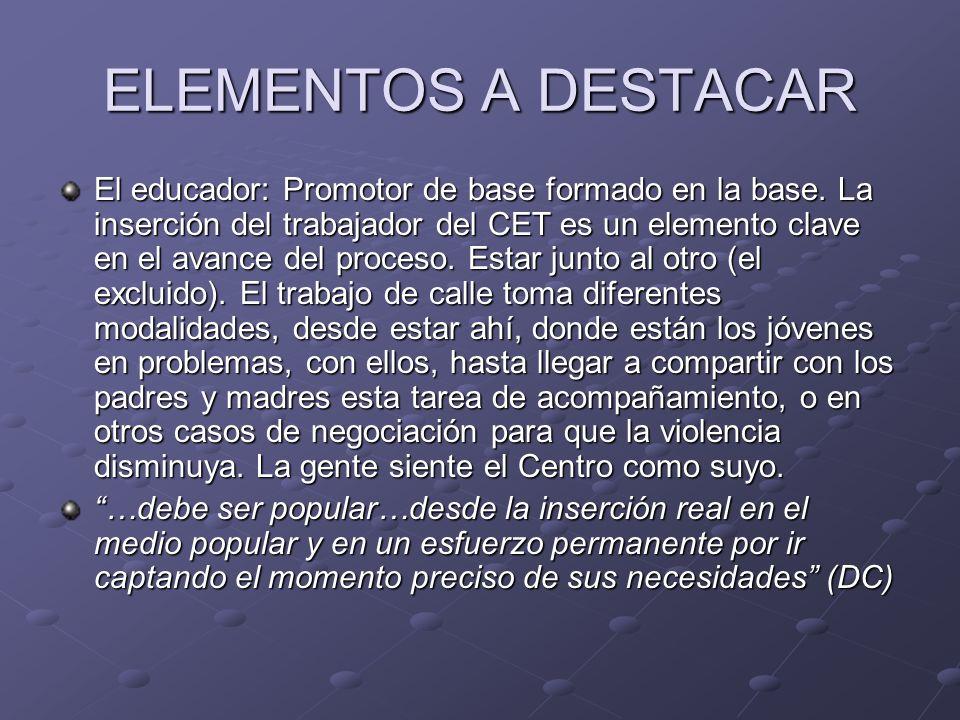 ELEMENTOS A DESTACAR La respuesta del CET.Qué ofrece el Centro.