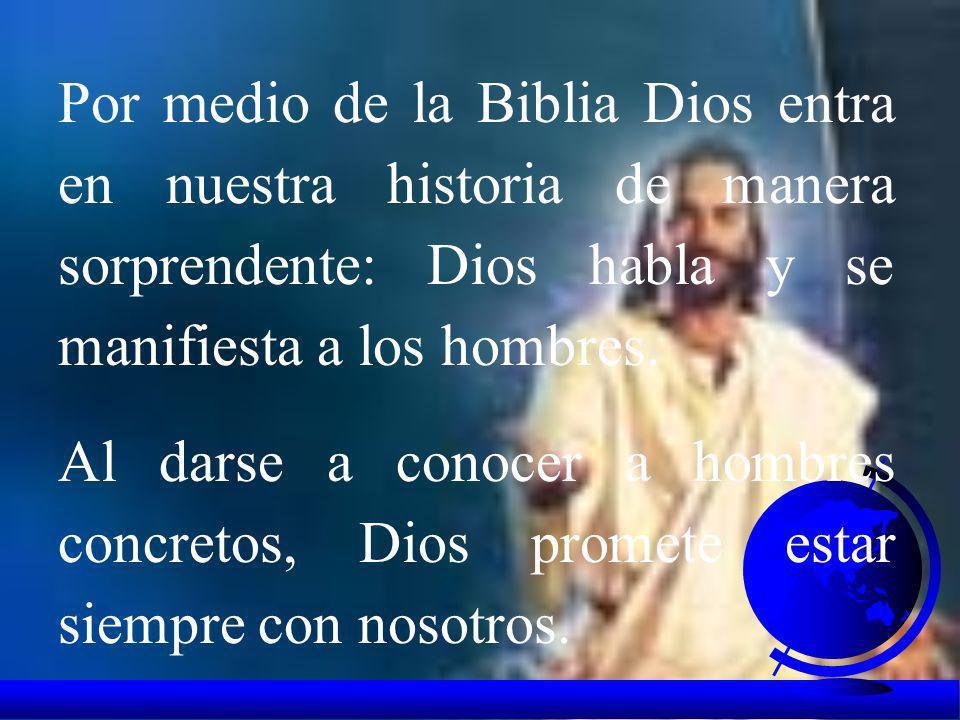 La Biblia es la revelación de Dios a todos los hombres. Durante siglos la humanidad había intentado penetrar los secretos de la divinidad pero no lo l