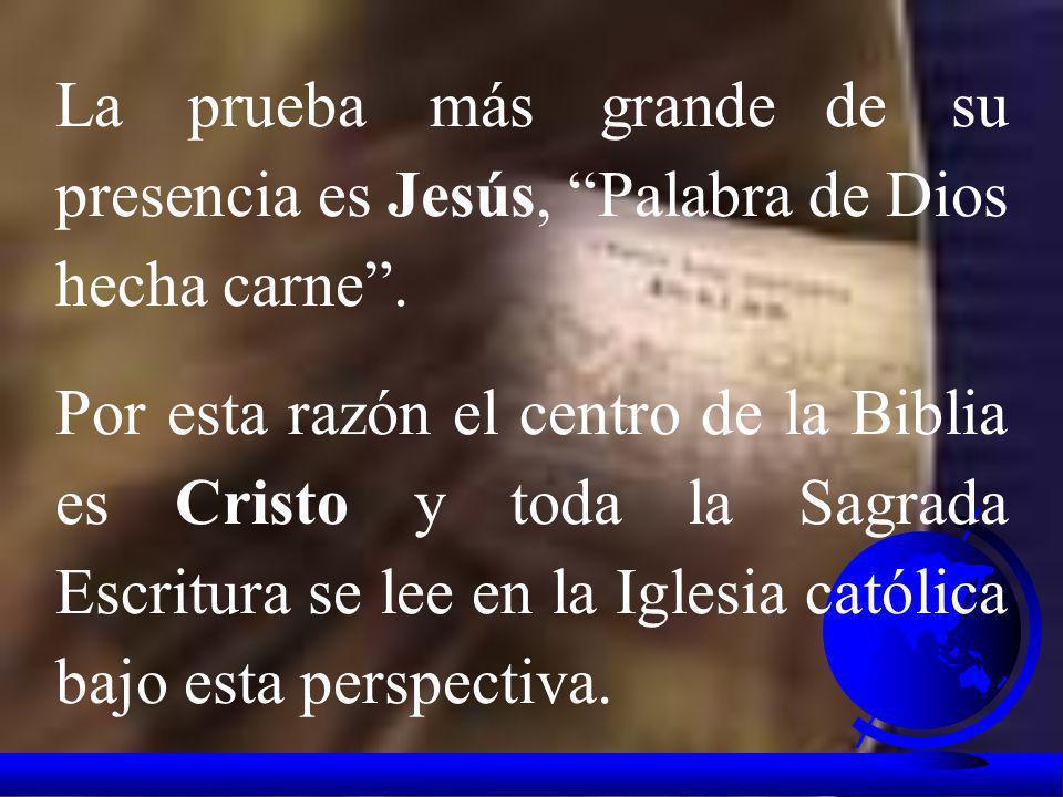 Por medio de la Biblia Dios entra en nuestra historia de manera sorprendente: Dios habla y se manifiesta a los hombres. Al darse a conocer a hombres c